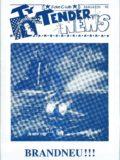 Ty Tender News 1990 – 1