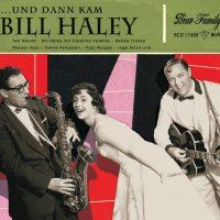 Und dann kam Bill Haley 1