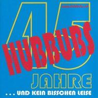45 Jahre Hubbubs – 1
