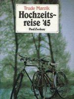 1985 Hochzeitsreise 45 – Erstaufl.