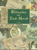 1992 Weihnachten mit Trude Marzik