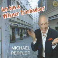Ich bin a Wiener Troubadour – 1