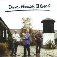Dove House Blues – 1