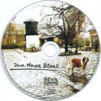 Dove House Blues – 4