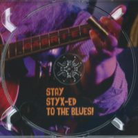 Stay Styx-Ed To The Blues – 3