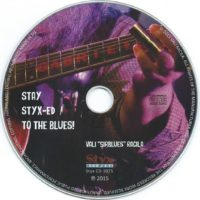Stay Styx-Ed To The Blues – 5