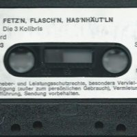 Fetzn, Flaschn, Hasnhäutln – 3