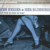 Got The Blues So Bad – 1
