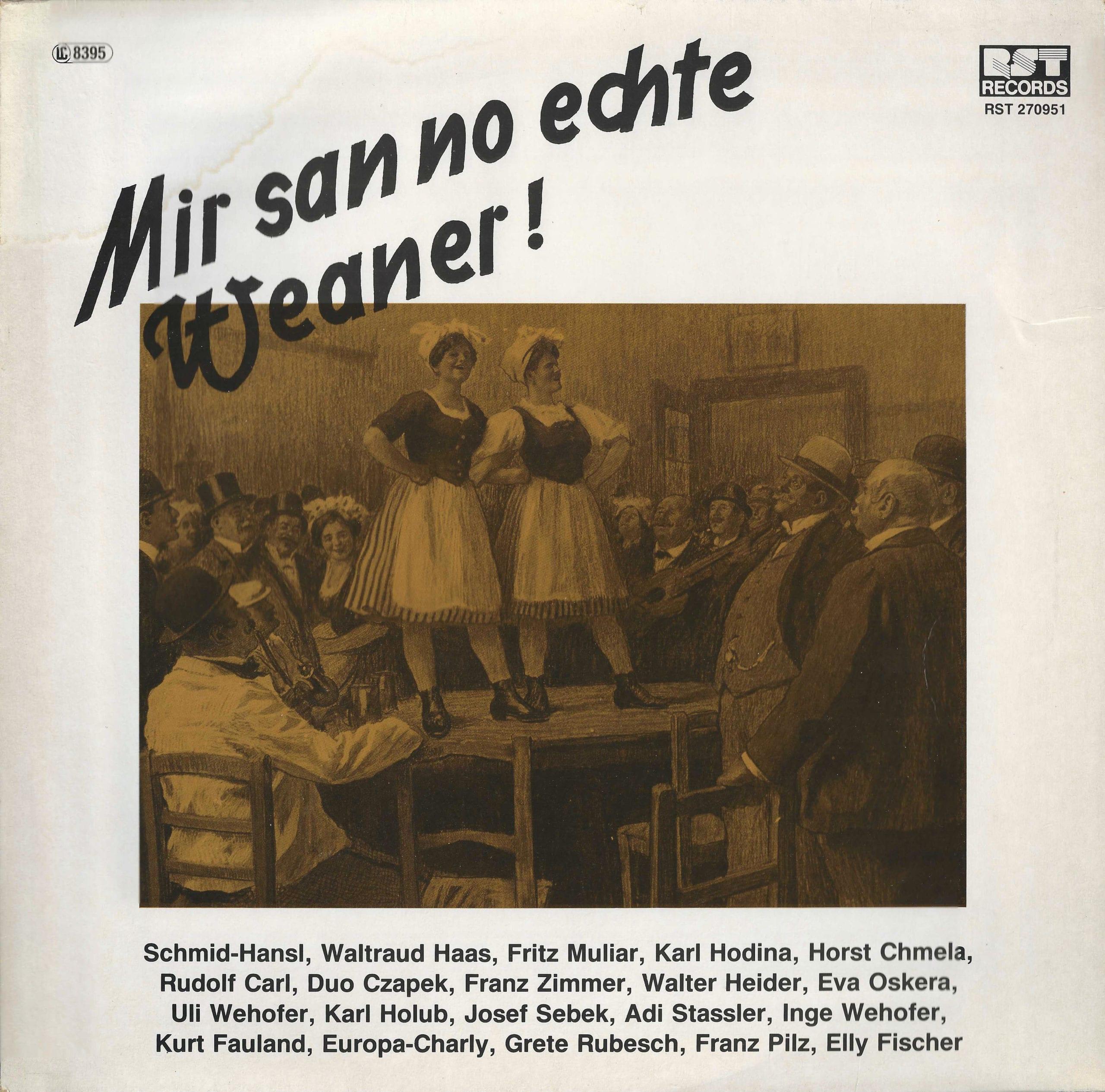 Mir san no echte Weaner – 1