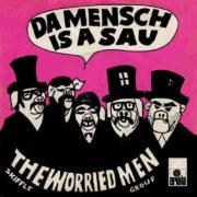 Da Mensch is a Sau – 1